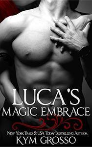 Luca's Magic Embrace