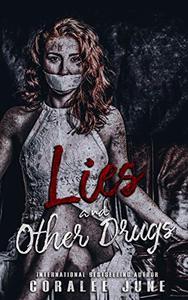 Lies and Other Drugs