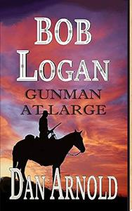 Bob Logan: Gunman at large
