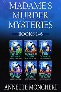Madame's Murder Mysteries Books 1-6