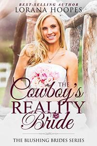 The Cowboy's Reality Bride: (A Clean Romance)