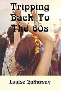 Tripping Back to the 60s