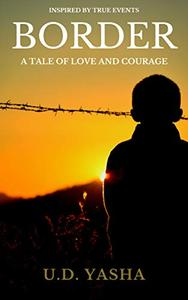 Border: A Tale of Love And Courage