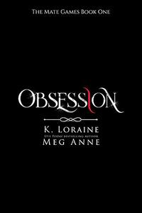 Obsession: A Rejected Mate Shifter Romance