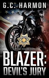 Blazer: Devil's Jury: A Cop Thriller
