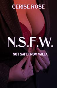 N.S.F.W.: Not Safe From Willa
