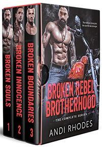 Broken Rebel Brotherhood: The Complete Series