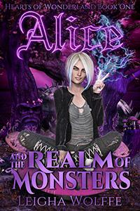 Alice and the Realm of Monsters: A Saga of the Five Realms Novel
