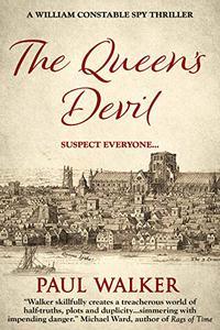 The Queen's Devil: A William Constable Spy Thriller