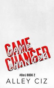 Game Changer: #UofJ Book 2