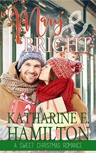 Mary & Bright: A Sweet Christmas Romance
