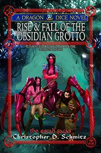 Rise and Fall of the Obsidian Grotto