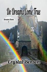 Do Dreams Come True