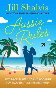 Aussie Rules: A fun and sexy escapist romance!