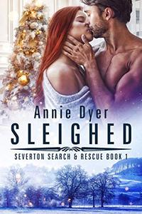 Sleighed: A Friends-to-Lovers, Small Town Romance