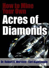 How to Mine Your Own Acres of Diamonds