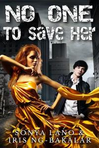No One to Save Her