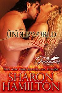 Underworld Lover: A Guardian Angel Romance