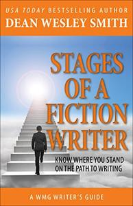 Stages of a Fiction Writer: Know Where You Stand on the Path to Writing