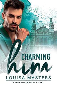 Charming Him: A Met His Match Novel
