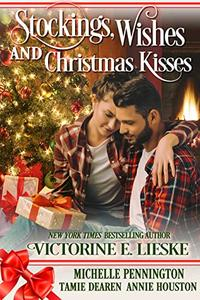 Stockings, Wishes and Christmas Kisses: Four Sweet Christmas Romance Novellas