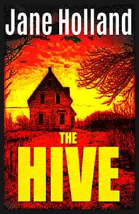 The Hive: A dark, spine-chilling thriller to keep you turning pages