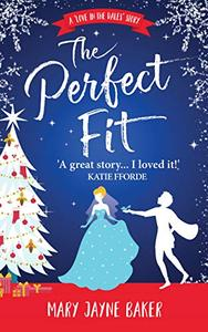 The Perfect Fit: a heartwarming and uplifting Christmas romance