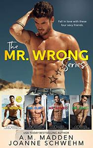 The Mr. Wrong Series