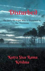 Disturbed: The Story Of A Girl Who Is Disturbed To The Maximum