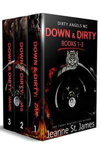 Down & Dirty: Books 1-3: Dirty Angels MC