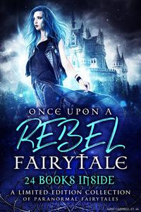 Once Upon a Rebel Fairytale