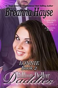 Billion Dollar Daddies: Lonnie 2