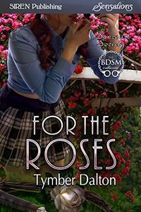 For the Roses [Suncoast Society]
