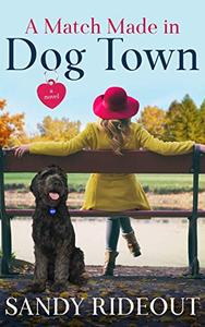 A Match Made in Dog Town