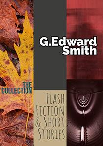 The Collection: Flash Fiction & Short Stories