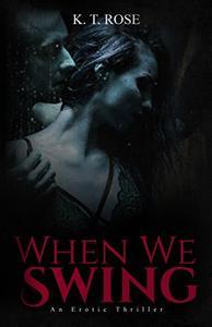 When We Swing: An Erotic Dark Mystery