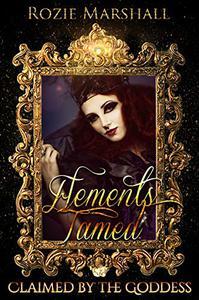 Elements Tamed: A Paranormal Reverse Harem Novel