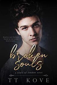 Broken Souls: a Souls of London novel
