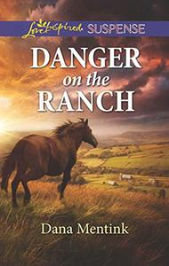 Danger on the Ranch: A Riveting Western Suspense