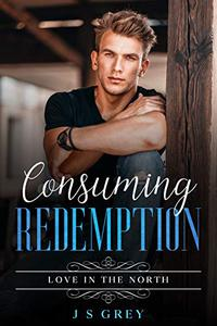 Consuming Redemption: Love in the North