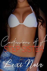 Confessions of a Step-Sister