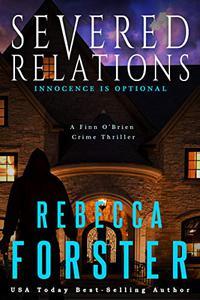 Severed Relations: A Finn O'Brien Crime Thriller