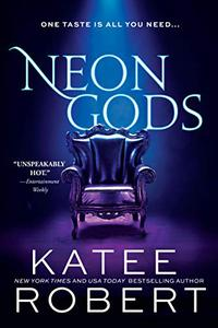 Neon Gods: A Scorchingly Hot Modern Retelling of Hades and Persephone