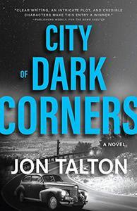 City of Dark Corners: A Novel