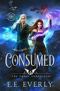 Consumed: An Epic Dragons and Immortals Romantic Fantasy