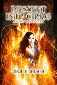 Descent Into Chaos: A Legacy of Chaos Story