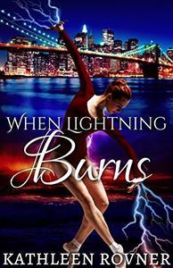 When Lightning Burns