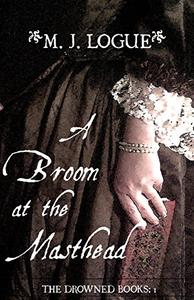 A Broom at the Masthead