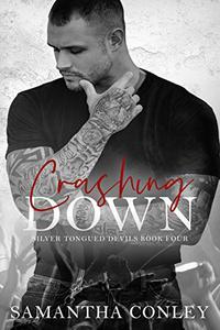 Crashing Down: Silver Tongued Devils Series Book 4