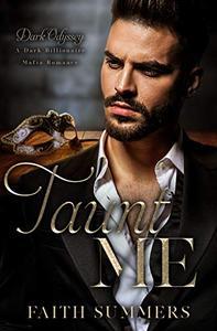 Taunt Me: A Dark Billionaire Mafia Romance